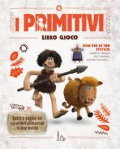 I primitivi. Libro gioco