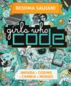 Girls who code. Impara il coding e salva il mondo