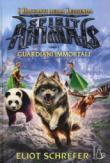 I guardiani immortali. Spirit animals. I racconti della leggenda: 1