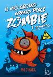 Il mio grosso grasso pesce zombie. È tonnato! Vol. 2