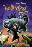 Hollowpox. A caccia di Morrigan Crow. Nevermoor. Vol. 3