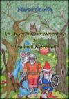 La straordinaria avventura di Bhullin il Morbhullo