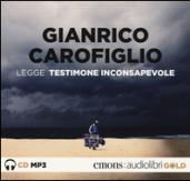 Testimone inconsapevole letto da Gianrico Carofiglio. Audiolibro. CD Audio formato MP3
