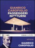 Passeggeri notturni letto da Gianrico Carofiglio. Audiolibro. CD Audio formato MP3
