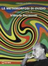 Le metamorfosi letto da Vittorio Sermonti