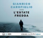 L' estate fredda letta da Gianrico Carofiglio. Audiolibro. CD Audio formato MP3. Ediz. integrale