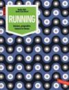 Running: Iniziare, progredire, tenersi in forma