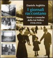 I giornali raccontano. Storie e cronache della Val Pellice. 1910-1914