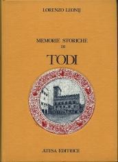 Memorie storiche di Todi (rist. anast. Todi, 1856)