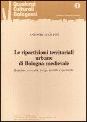 Le ripartizioni territoriali urbane di Bologna medievale