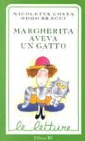 Margherita aveva un gatto