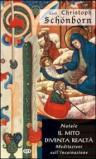 Natale. Il mito diventa realtà. Meditazioni sull'incarnazione