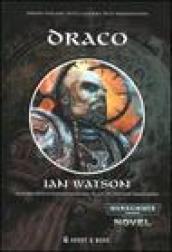 Draco. La guerra dell'Inquisizione. 1.