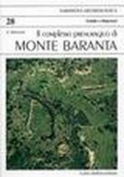 Il complesso prenuragico di monte Baranta