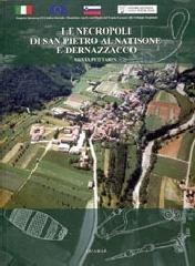 Le necropoli di S. Pietro al Natisone e Dernazzacco nella documentazione del Museo archeologico nazionale di Cividale del Friuli