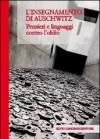 L'insegnamento di Auschwitz. Pensieri e linguaggi contro l'oblio