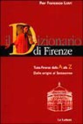 Il Dizionario Di Firenze Tutta Firenze Dalla Alla Z 2 Voll
