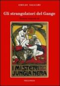 Gli strangolatori del Gange. Versione originale de «I misteri della jungla nera»