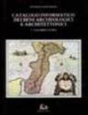 Catalogo informatico dei beni archeologici e architettonici. Con 7 floppy disk. 1.Calabria Ultra