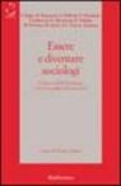 Essere e diventare sociologi. Il piacere della sociologia trent'anni dopo il '68