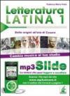 Letteratura latina. Riassunto da leggere e ascoltare. Con file MP3. 1: Dalle origini all'età di Cesare