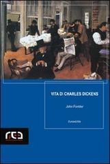 Vita di Charles Dickens: 3 (EuropaUnita)