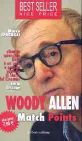 Match points. Interviste a Woody Allen