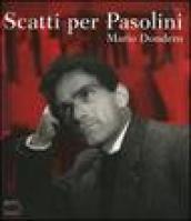 Scatti per Pasolini. Catalogo della mostra (Falconara Marittima, 1-17 aprile 2005)