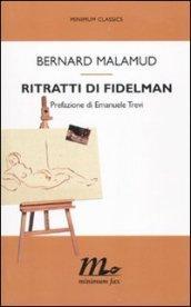 Ritratti di Fidelman (Minimum classics)