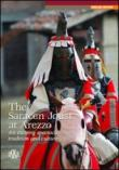 The Saracen joust at Arezzo. An exciting spectacle: tradition and culture