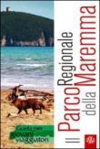 Il parco regionale della Maremma. Guida per giovani viaggiatori