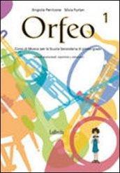 Orfeo. Per la Scuola media. Con CD Audio
