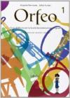 Orfeo. Volume unico. Per la Scuola media. Con CD Audio