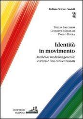 Identità in movimento. Medici di medicina generale e terapie non convenzionali