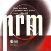 L'avventura della grafica. Opere 1936-1983