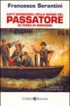 Fatti memorabili della banda del Passatore in terra di Romagna