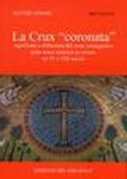 La Crux «coronata»