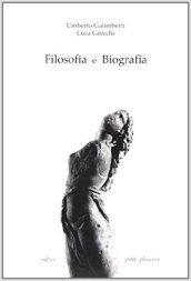 Filosofia e biografia
