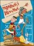 Faraonici romani. Con CD Audio