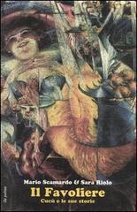 Il favoliere. Cucù e le sue storie