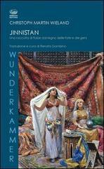 Jinnistan. Una raccolta di fiabe dal regno delle fate e dei geni