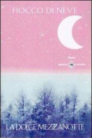 La dolce mezzanotte