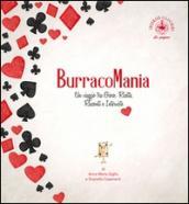 Burracomania. Un viaggio tra gioco, ricette, racconti e interviste