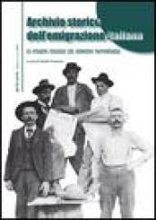 Archivio storico dell'emigrazione italiana.: 1