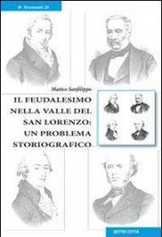 Il feudalismo nella valle del San Lorenzo. Un problema storiografico