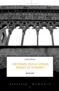 I restauri della loggia papale di Viterbo