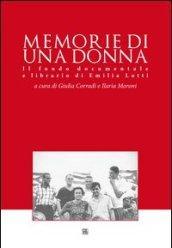 Memorie di una donna. Il fondo documentale e librario di Emilia Lotti