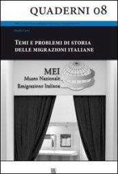 Temi e problemi di storia delle migrazioni italiane