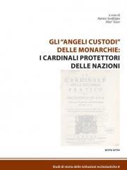 Gli «angeli custodi» delle monarchie: i cardinali protettori delle nazioni