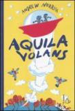 AQUILA VOLANS